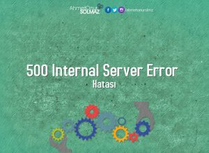500 internal Server Error Hatası