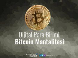 Bitcoin Mantalitesi