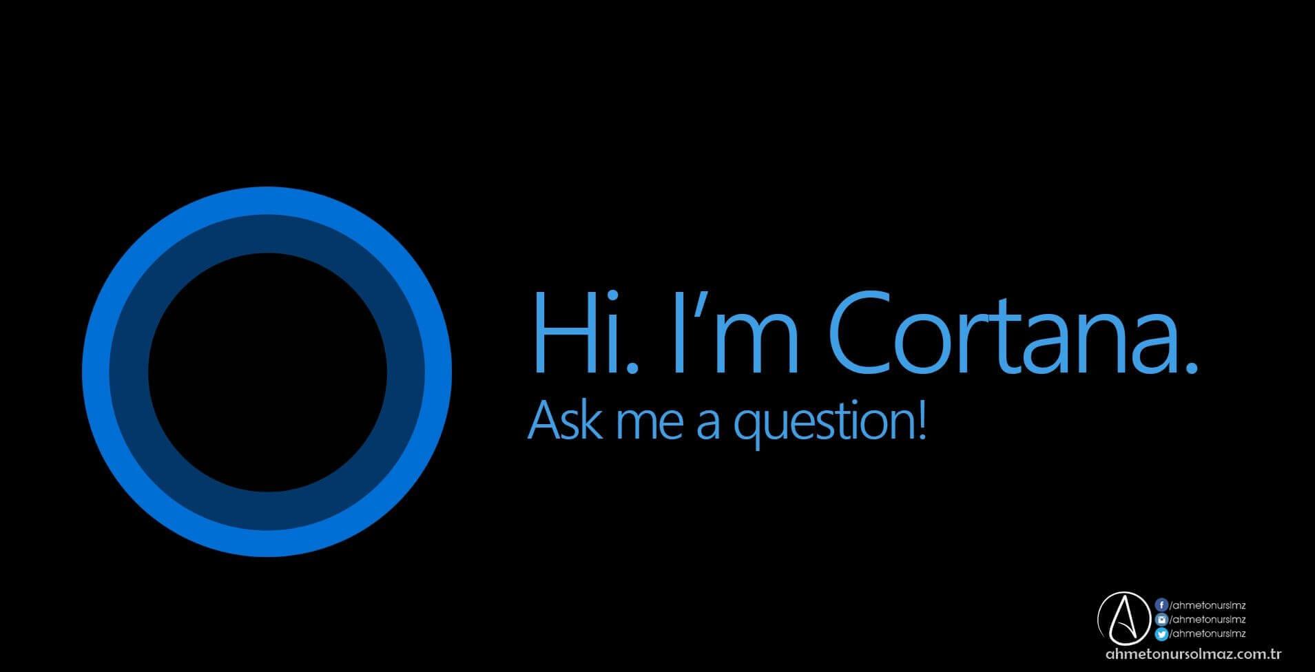 Cortana Nedir