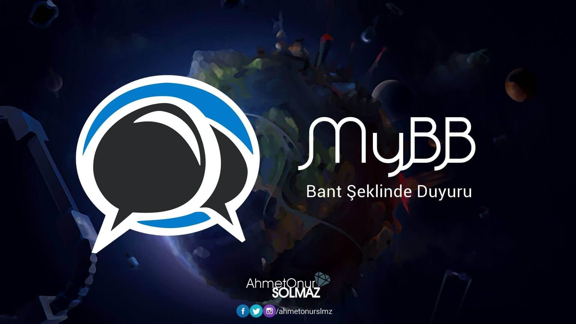 MyBB Bant Şeklinde Duyuru
