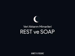 REST ve SOAP