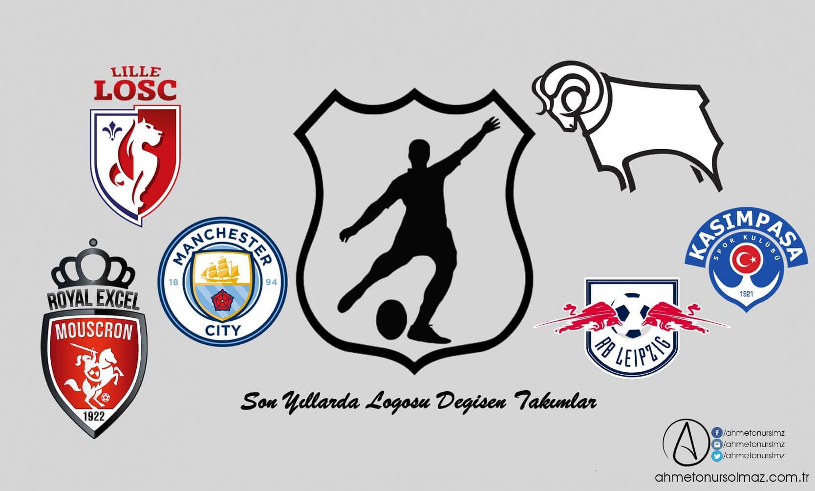 Son Yıllarda Logosu Değişen Takımlar