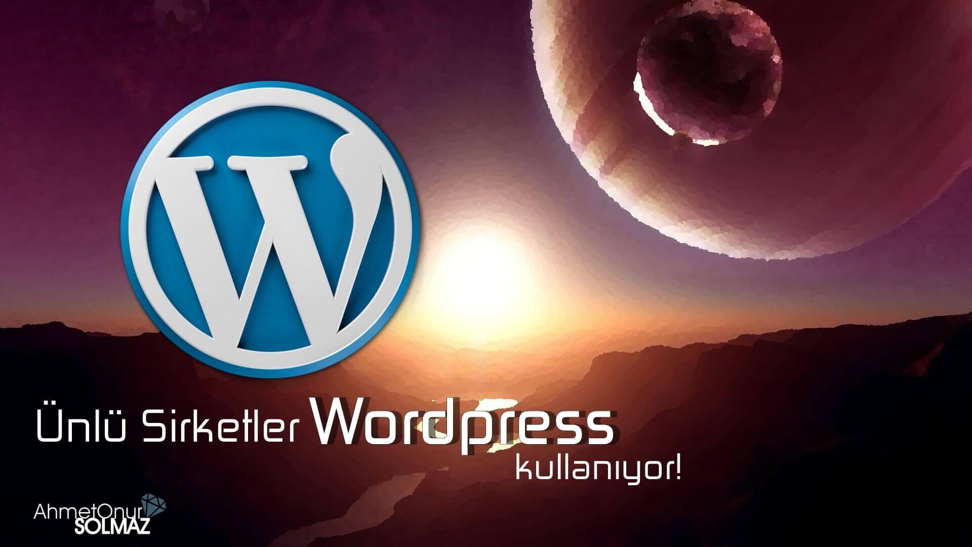 Ünlü Şirketler Wordpress Kullanıyor