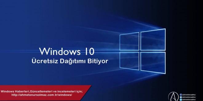 Windows 10 Ücretsiz Dağıtımı Bitiyor